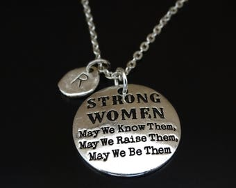 Strong Women May We Know Them May We Raise Them May We Be Them Necklace, Strong Women Necklace, Feminism Necklace, Feminist, Graduation