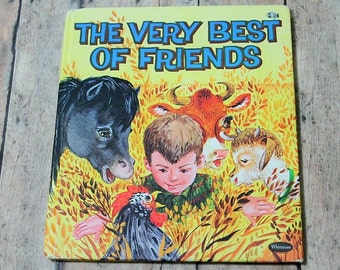 The Very Best of Friends-Vintage Tell-a-Tale Whitman book-1962-Farm Animal book