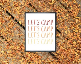 Let's Camp | 8.5x11 Inch Handlettered Gradient Poster