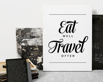 Eat Well Travel Often Canvas Quote, Travel Quotes, Canvas Prints, Travel Print, Adventure Wall Art Print, Typography Prints, Adventure Print