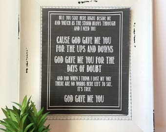God Gave Me You Print. Blake Shelton. Anniversary Gift. First Dance. Wedding Gift or Table Decor. Printable Song Lyrics Art.