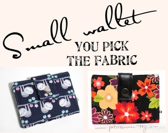 Small and slim wallet - you pick the fabric - ID clear pocket - handmade women bifold wallet - Custom small wallet - gift ideas for her