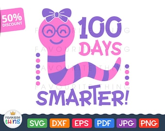 100th days of School Svg 100 Days Smarter Girl T-shirt Design for Cricut svg cut file Silhouette Dxf Cuttable Png Pdf Eps Printable Clip art