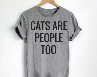 Funny Cat Shirts, Cat Mom, Cat Lady Gift, Cat Apparel, Cat Tee For Women, Cute Cat Tshirt, Cat Shirt, Cat Lover Shirts, Cat Gift - Style 2