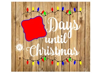 25 days until  Christmas count down lights Cricut cameo Christmas svg, Christmas count down svg, commercial license