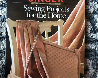 Sewing Projects for the Home / Sewing Reference Library / 1991