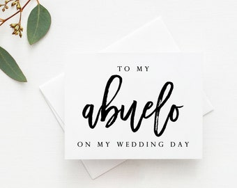 Abuelo Wedding Card. Wedding Card For Abuelo. Abuelo Card. To My Abuelo Card. To My Abuelo On My Wedding Day Card. Abuelo Of The Bride.