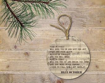 Blue October, Christmas Ornament, Blue October Gift, Music Lover, Ornament, Justin Furstenfeld, Birthday Gift, Fear Lyrics