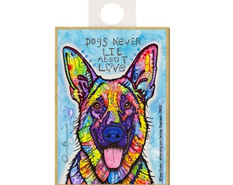 German Shepherd Dogs Never Lie About Love Dog Dean Russo Wood Dog Magnet