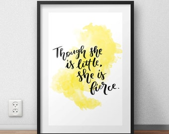 """Digital Print """"Though She Is Little, She Is Fierce"""" Printable Wall Art Typography Hand Lettering PDF Download"""