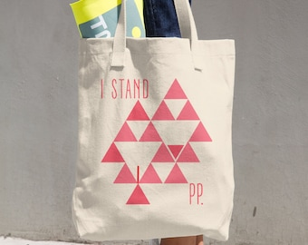 I STAND! Very Vagina bag Supports planned parenthood.  2 Dollars from each bag go to PP.