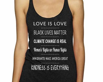 Love is Love | Black Lives Matter | Climate Change is Real | Women's Rights Human Rights | Liberal Tank Top | Anti-Trump Tank Top |