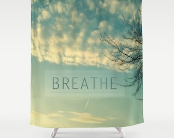 Breathe fabric shower curtain- clouds and skies photography- nature photo- light green and white- zen- tranquil- typography- zen quote