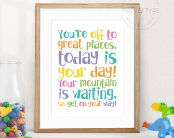 You're off to great places, PRINTABLE Wall Art, Dr Seuss Quotes, Kids Children's Playroom Nursery Decor, Color Type, Digital Poster Print