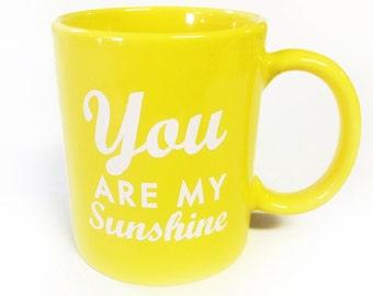 You are my sunshine -Coffee Mug- YELLOW