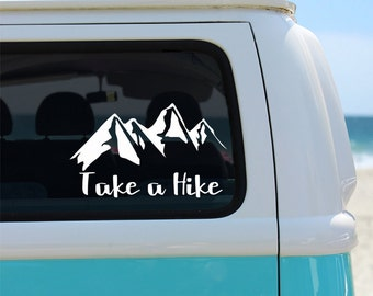 Take a Hike Mountains Vinyl Window Decal - Car Decal - Hiking Decal - Take a Hike - Mountain Decal - Mountain Sticker - Hiking Sticker