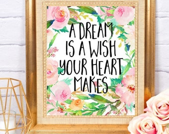 A Dream is a Wish Your Heart Makes Cinderella Disney Princess Quote Little Girl Home Nursery Decor Wall Art Printable ~ Instant Download