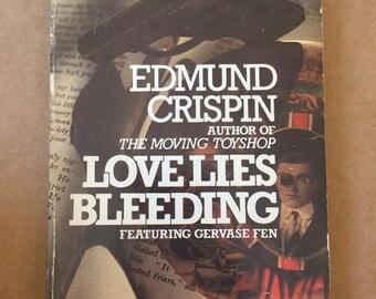 Love Lies Bleeding by Edmund Crispin 1976