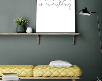 Family is Everything- Modern Print- Home Decor