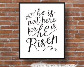 "Instant Download 8x10 and 11x14 ""He is Risen"" Calligraphy Print JPEG in Black."