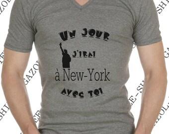 """T-shirt 100% coton """"Un jour j'irai à New-york avec toi. """" Idée cadeau homme."""