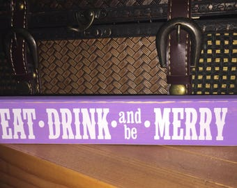 Eat, Drink and be Merry Shelf Sitter Block