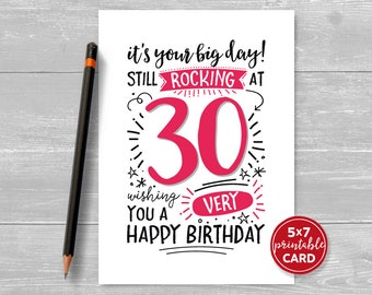 "Printable 30th Birthday Card - It's Your Big Day! Still Rocking at 30, Wishing You A Very Happy Birthday - 5""x7"" Printable Envelope Template"
