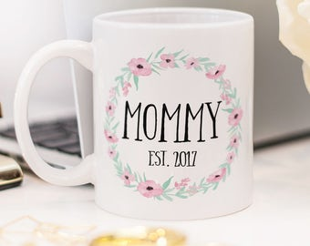 Mommy mug, beautiful gift for new mom!
