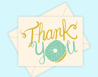 Thank You Donut - Screen Printed Greeting Card