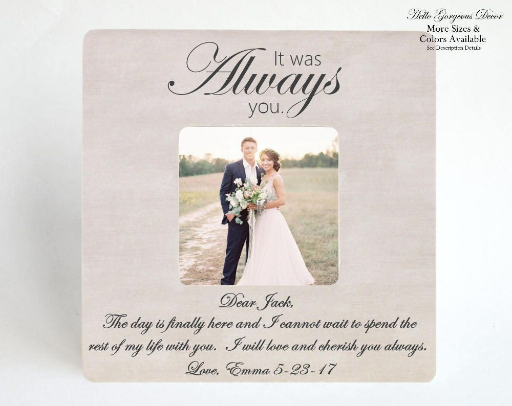 Wedding Day Gift To Husband Wife Picture Frame It Was