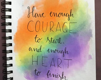 Have Courage Calligraphy Art