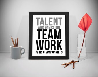 Talent Wins Games Quote Printable, Win Quote, Team Work Motivational Quotes, Business Quotes, Work Quotes Print, Office Decor, Office Art