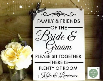 Family and friends Wedding Seating  Plaque Sign Please Sit Together there is Plenty of Room