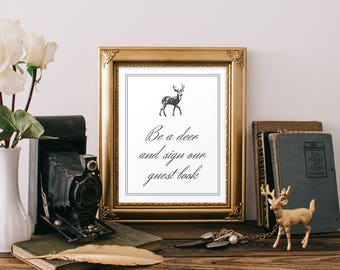 "Guest Book Sign ""Be a deer and sign our guest book"", Deer Wedding Sign (Printable)"