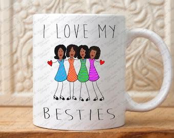 I Love my Besties mug, Besties gift, gift for bestie, Afro American, Bff gift, Best Friend gift, gift for best friend, Girl friends