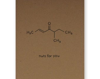 Nuts for you Card - Foodie Valentine Love Card - Chemistry Valentine Love Card - Science Nerd Geek