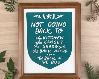 Not Going Back 8 x 10 Screen Printed Home Decor Hand Lettered Resist Art