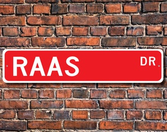 Raas, Raas Lover, Raas Sign, Raas Owner Gift, Raas Cat Decor, Cat Lover, Indonesian Cat Breed, Custom Street Sign, Quality Metal Sign