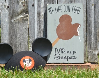 We like our food Mickey Shaped Hand painted Typography Disney Sign