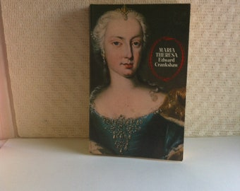 Maria Thesesa - Edward Crankshaw - A Young Queen - Charming - with a Unbreakable Will and a almost Reckless Courage-Reprint 1986-Paperback