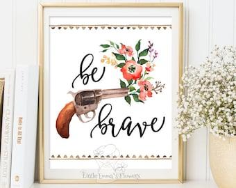 teen room decor Be brave print nursery watercolor kids wall art typographic quote inspirational art nursery decor instant download 3-72