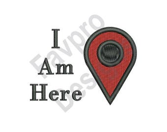 I Am Here - Machine Embroidery Design