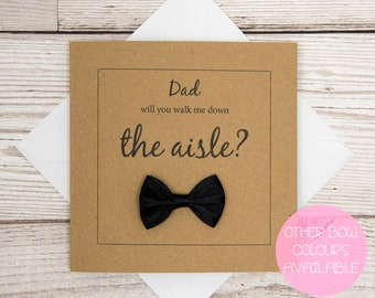 Walk Me Down The Aisle Wedding Card, Will You Give Me Away, Dad Will You Walk Me Down The Aisle, Wedding Proposal Card, Father of The Bride
