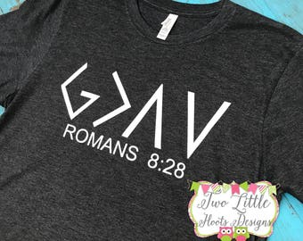 God is Greater Than our Ups and Downs Shirt  - Romans 8:28 Shirt ~ God is Greater than the Highs and Lows  ~  Greater than Highs and Lows ~