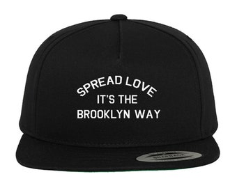 Spread Love It's The Brooklyn Way Custom Snapback Hat Adjustable  Green Under Bill Choose Your Color! Free Shipping!