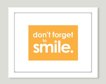 Don't Forget to Smile art print - 8.5 x 11 for nursery or kids room