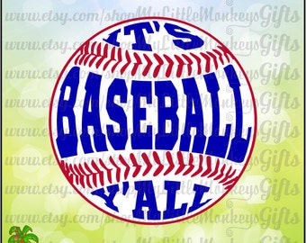 It's Baseball Y'all Baseball Design Clipart and Cut File Instant Download 300 dpi Jpeg Png SVG EPS DXF