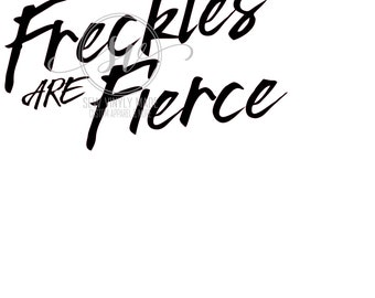 freckles are fierce SVG