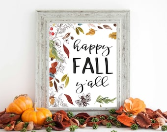 Fall Wall Art print, fall decor, autumn print, wall art print, fall is in the air, home decor, fall art, happy fall yall, F100