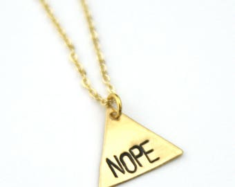 NOPE Geometric Necklace   No Necklace   Just NOPE   Best Friend Gift   #nope   Triangle Brass Gold Necklace   Brass Jewelry